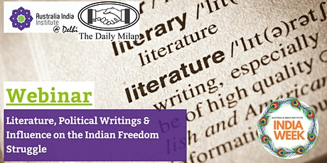 Literature, Political Writings & Influence on the Indian Freedom Struggle tickets