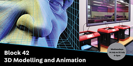 POSTPONED: BLOCK42 - 3D Modelling and Animation tickets