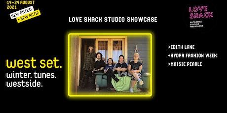 West Set 2021 Presents :: A Love Shack Studios Showcase! tickets