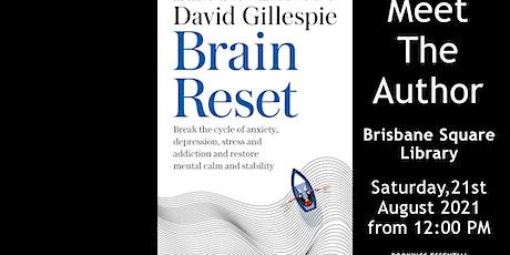 David Gillespie Talk NOW BOOK THROUGH BRISBANE SQUARE LIBRARY tickets