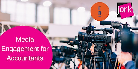 Become the Expert - Media Engagement for Accountants (Free Webinar) tickets