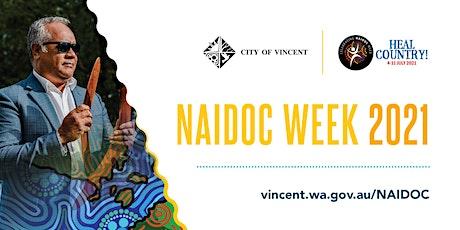 NAIDOC WEEK - BUSH TUCKER TALK & TASTING WITH DALE TILBROOK tickets