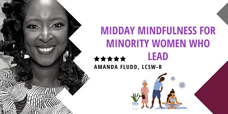 Midday Mindfulness for Minority Women Who Lead Tickets