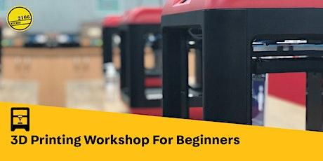 POSTPONED: 3D Printing Workshop for Beginners tickets