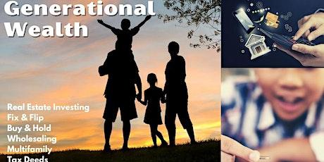 Generational Wealth .. Real Estate Investing Orientation AZ tickets