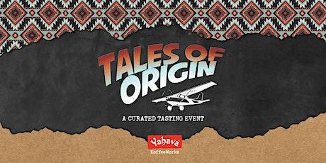 Tales of Origin | Brazil July 2021 Specialty Estate tickets