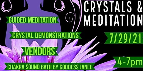 Crystals and Meditation tickets