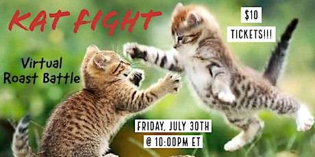 Kat Fight -  July 30th tickets