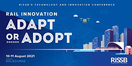RISSB's Technology and Innovation Conference 2021- POSTPONED tickets