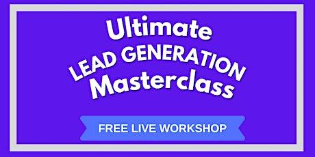 Lead Generation Masterclass — Wagga Wagga tickets