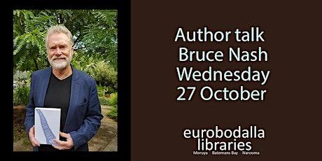 Author talk with Bruce Nash I Narooma Library tickets