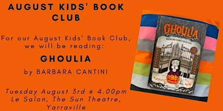 August Kids' Book Club - GHOULIA tickets