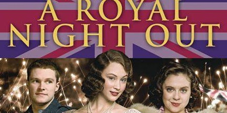 Movies in the Library - A Royal Night Out tickets