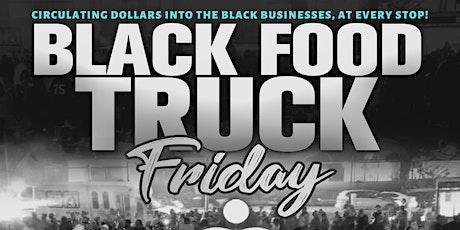 Black Food Truck Fridays tickets
