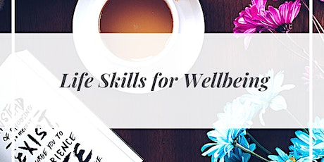 Life Skills for Wellbeing Group tickets