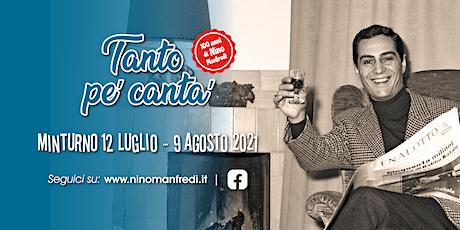 Tanto pe' canta' - 100 anni di Nino Manfredi biglietti