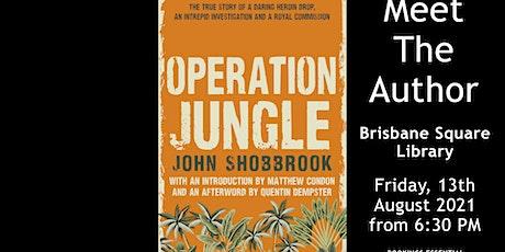 John Shobbrook & Matthew Condon NOW BOOK THROUGH BRISBANE SQUARE LIBRARY tickets