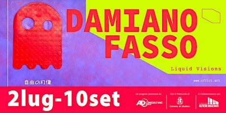 DAMIANO FASSO - OFFICI.art MODENA biglietti