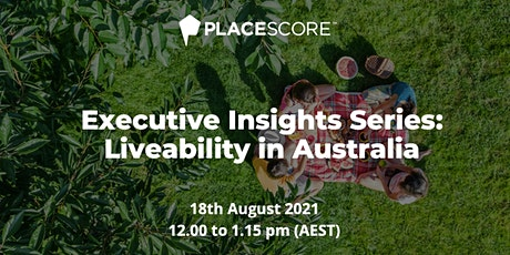 Executive Insights Series: Liveability in Australia tickets