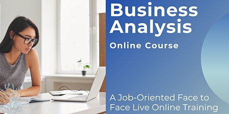 Business Analysis Online Course Training tickets