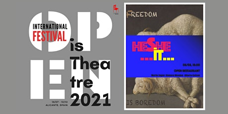 Proyecto de Teatro Experimental: HESHE iT - FREEDOM IS BOREDOM+1 charla entradas