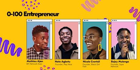 0-100 Entrepreneur tickets