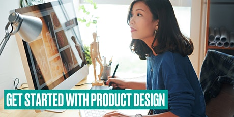 Get Started with Product Design tickets