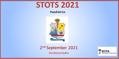STOTS 2021 - Paediatrics tickets