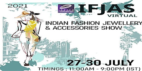 14th Indian Fashion Jewellery & Accessories Show (IFJAS) - 2021 tickets