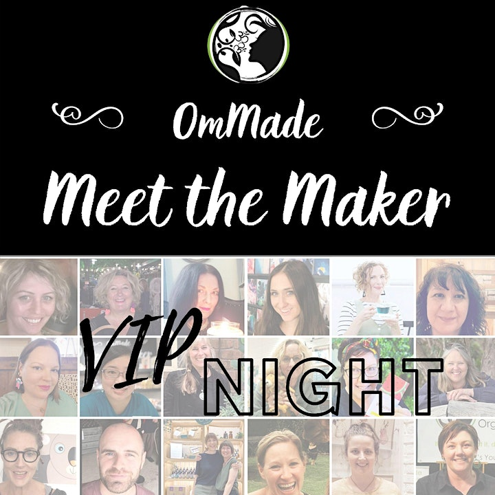 OmMade Meet the Maker VIP Night- Marion NEW DATE 14/9/21 image