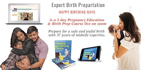 """Birth preparation """"Happy Birthing Days"""" (English)  (ONLINE/LIVE) Tickets"""