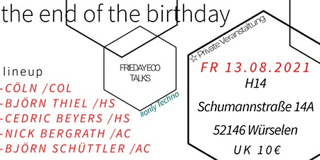 the end of the birthday (EarlyBird) Tickets