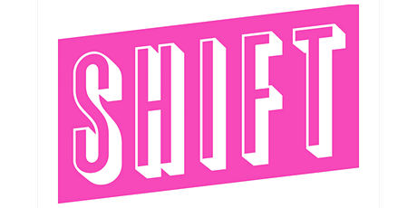 SHIFT: The Future of Work tickets