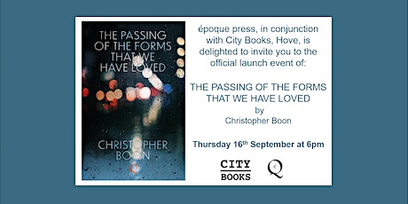 Launch Event: The Passing Of The Forms That We Have Loved tickets
