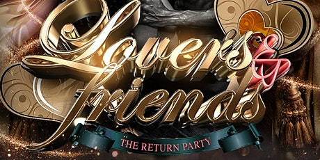 Lovers & Friends - The Classy Affair [No Restrictions] tickets