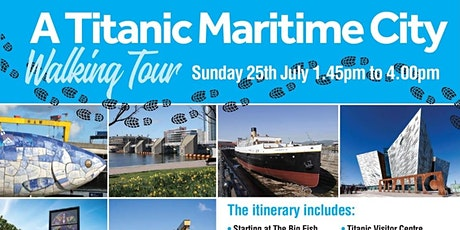Our Place  NI - Walking Tour, A Titanic Maritime City tickets
