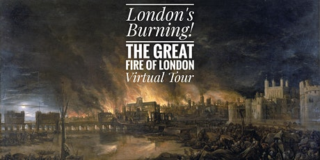 London's Burning! The Great Fire of London - A London Walks Virtual Tour tickets