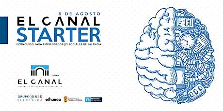 El Canal Starter - II Concurso para emprendedor@s sociales de Palencia entradas