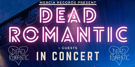 Dead Romantic Live @ Whittles, Oldham tickets
