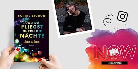 """NOW: Sophie Bichon """"Und du fliegst durch die Nächte"""" Tickets"""
