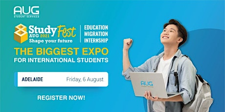 [AUG Adelaide] StudyFest 2021 - Education, Migration and Internship Expo tickets