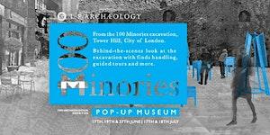 100 Minories Pop Up Museum Tours