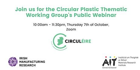 Circular Plastics Thematic Working Group's Public Webinar tickets