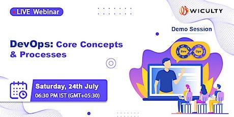 DevOps: Core Concepts & Processes | Live Webinar | Demo Session tickets