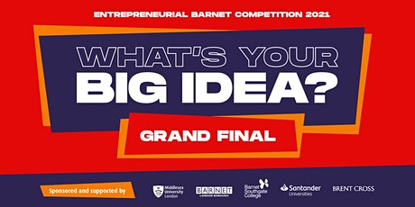 Entrepreneurial Barnet Competition 2021 - Final biglietti
