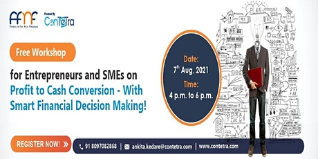 PROFIT TO CASH CONVERSION -With Smart Financial Decision Making tickets