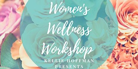 Women's Wellness Workshop tickets
