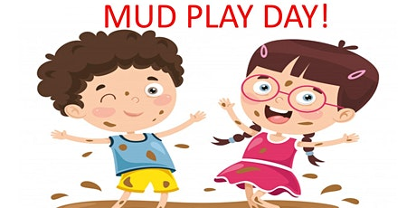 Mud Play Day tickets