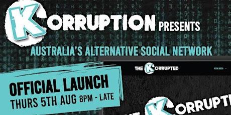 Korruption -  Australia's Alternative Social Netwo tickets