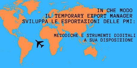 In che modo il Temporary Export Manager sviluppa le esportazioni delle PMI biglietti